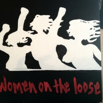 Women on the Loose, for Mia